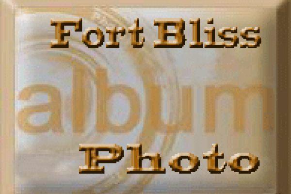 Ft Bliss Photo Album