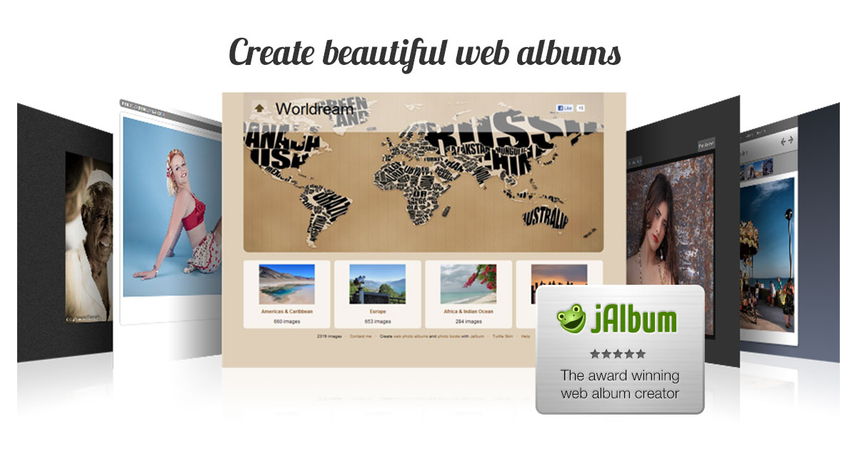 Create beutiful albums with jAlbum!
